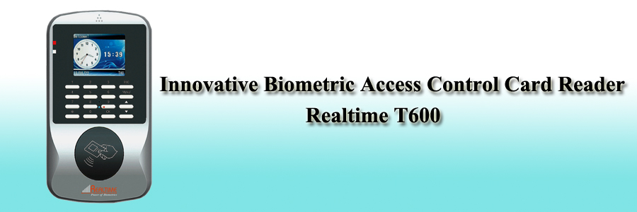 Realtime Innovative Biometric Access Control Card Reader - T600