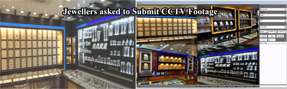 Jewellers Asked to Submit CCTV Footage