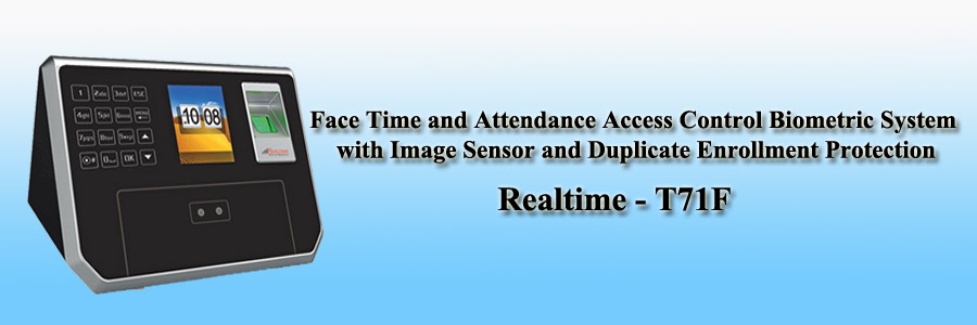 Realtime Face Time and Attendance Access Control Biometric System with Image Sensor and Duplicate Enrollment Protection - T71F